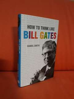 How To Think Like Bill Gate