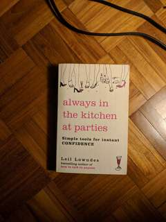 Always in the Kitchen at Parties Paperback – 2006 by Leil Lowndes