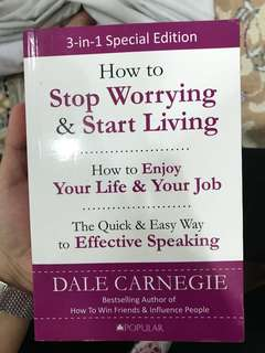 Dale Carnegie 3in1 Books (How to Stop Worrying & Start Living, How to Enjoy Your Life & Your Job, The Quick & Easy Way to Effective Speaking)