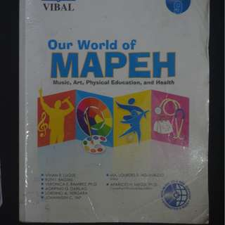 VIBAL: Our World of MAPEH K-12 Grade 9