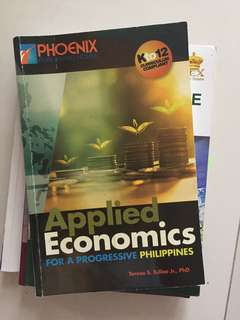 Applied economics for a progressive philippines by tereso s. Tullao Jr senior high textbook