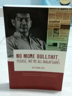 No More Bullshit, Please, We're All Malaysians
