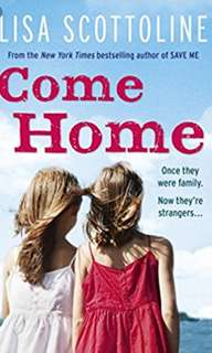 Come Home by Lisa Scottoline, book