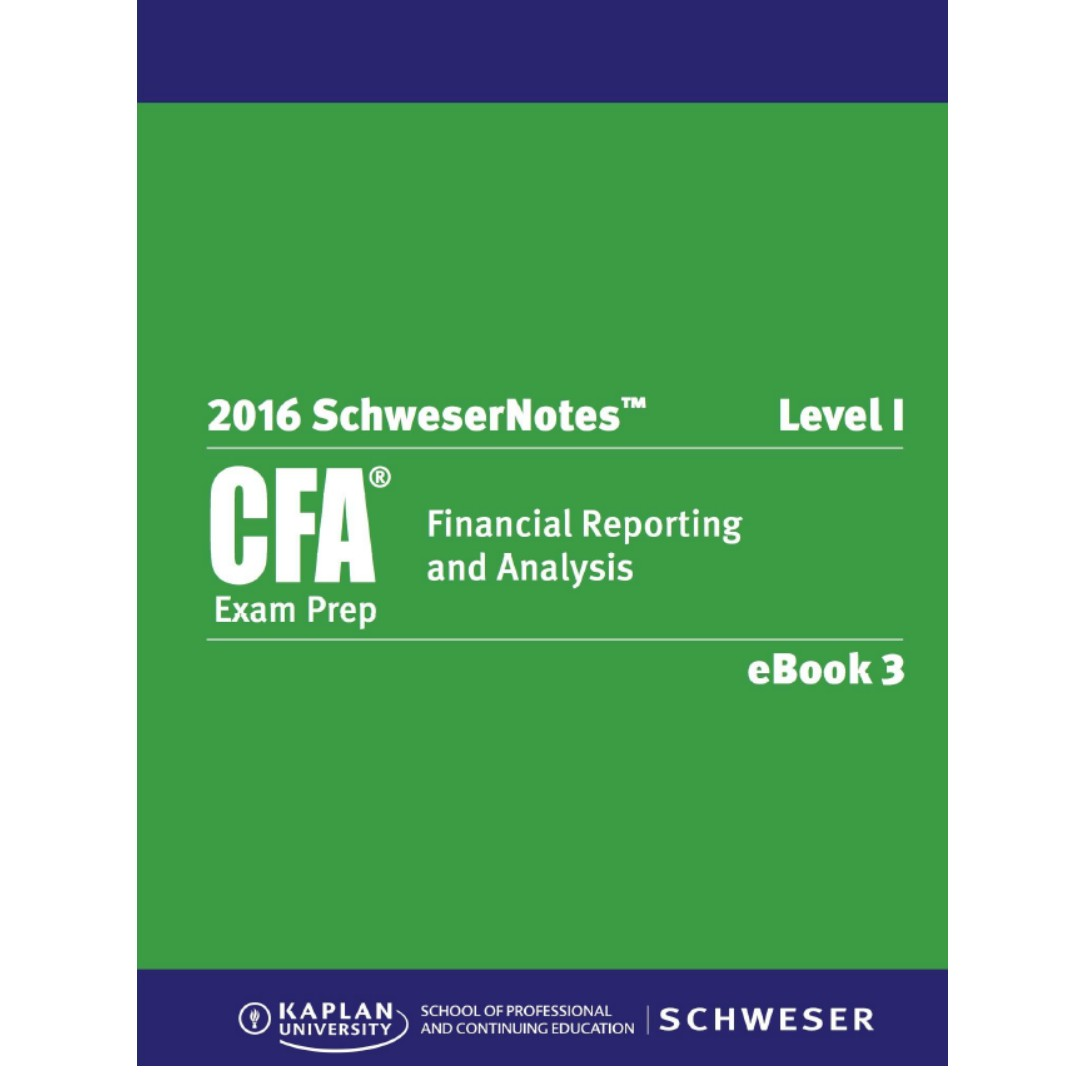 CFA Level 1 Schweser eBooks 1 - 5 (2016) + Formula Sheet + Quick Sheet +  Testbank (All soft copy)