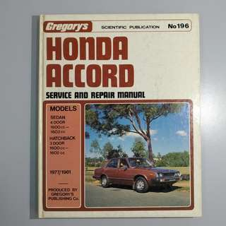 Honda Accord 1977-1981 Service and Repair Manual Gregory's No 196