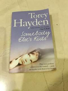 Somebody Else's Kids by Torey Hayden