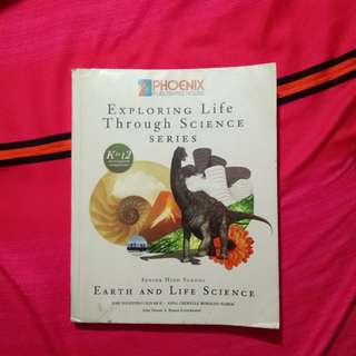 Earth and Life Science (Exploring Life Through Science Series)