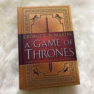 Game of Thrones Illustrated Edition by George R.R. Martin
