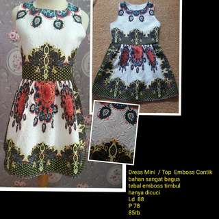 Dress Mini  / Top Emboss Cantik