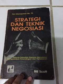Strategi Dan Teknik Negosiasi (seri manajemen no. 96) Bill Scott