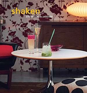 Shaken : 250 cocktails by Tim Robinson (never used)
