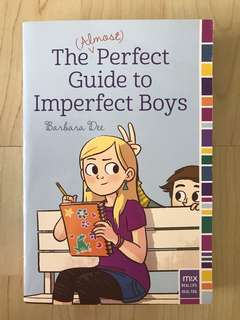 The Almost Perfect Guide to Imperfect Boys by Barbara Dee