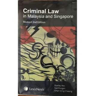 Criminal Law in Malaysia and Singapore, Revised 2nd Edition, Stanley Yeo, Chan Wing Cheong, Neil Morgan