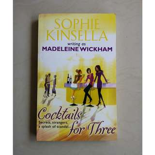 Cocktails for Three by Madeleine Wickham/Sophie Kinsella