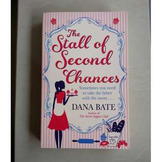The Stall of Second Chances by Dana Bate