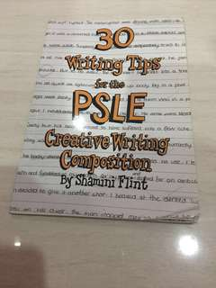 30 writing tips for the psle creative writing composition by Shamini Flint
