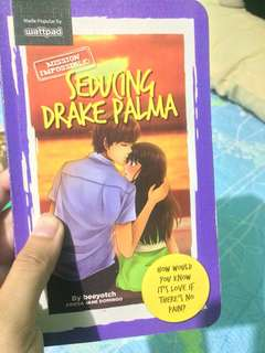 Seducing Drake Palma wattpad book