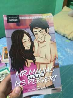Mr. Maniac & Ms. Pervert wattpad book