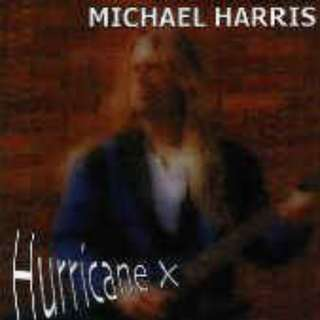 Michael Harris - Hurricane X CD (Instrumental Virtuoso) Malmsteen Vai Satriani