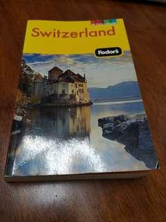 Fodor's Switzerland Travel Guide_edition 46