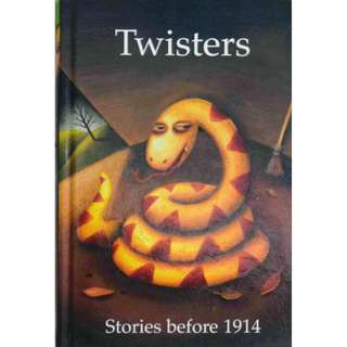 TWISTERS - STORIES BEFORE 1914
