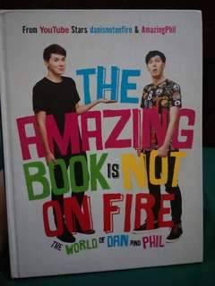 Dan & Phil: The Amazing Book is Not on Fire