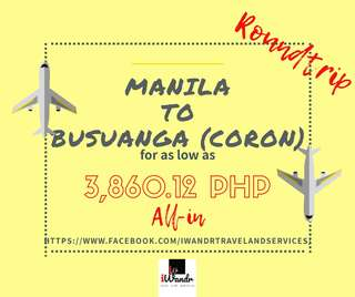 MANILA TO BUSUANGA (CORON) ROUNDTRIP ALL-IN (AIR FARE ONLY)