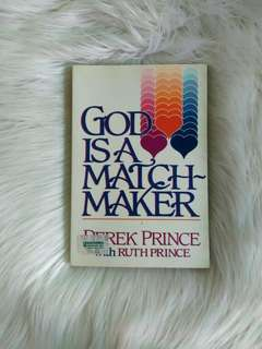 God is a Matchmaker by Derek Prince with Ruth Prince