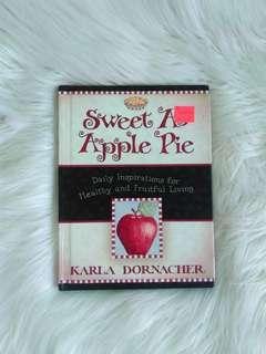 Sweet As Apple Pie by Karla Dornacher