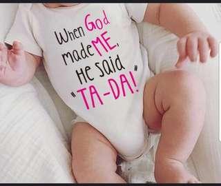 When god made me , he said Ta Da Onesie for girls