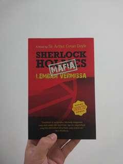 Sherlock Holmes: Mafia Lembah Vermissa, oleh Sir Arthur Conan Doyle