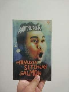 Manusia Setengah Salmon, oleh Raditya Dika