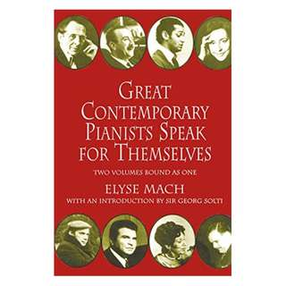 Great Contemporary Pianists Speak for Themselves (Dover Books on Music) Kindle Edition by Elyse Mach (Author)