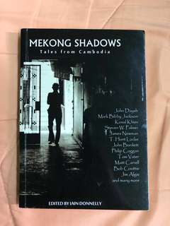 Mekong shadows - Tales from Cambodia