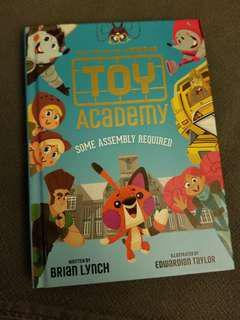 Toy Academy - Some Assembly Required (hardcover)