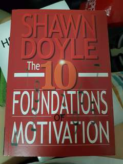 10 foundation of motivation