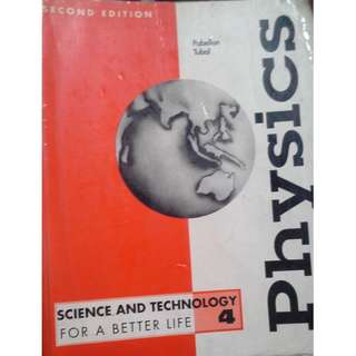 Science and Technology For a Better Life 4 Physics