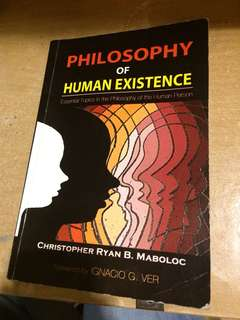 Philosophy of Human Existence by Maboloc