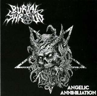 Death metal cd Burial Shroud - Angelic Annihiliation
