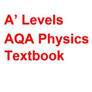 A' Levels AQA Physics Textbook