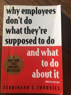Why Employees Don't Do What They're Supposed To Do