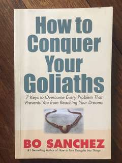 How to Conquer Your Goliaths (Bo Sanchez)