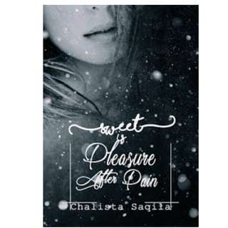 Ebook Sweet is Pleasure After Pain - Chalista Saqila