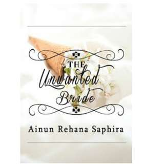 Ebook The Unwanted Bride - Ainun Rehana