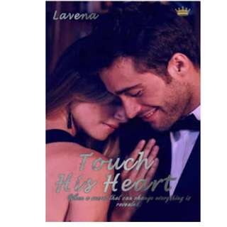 Ebook Touch His Heart - Lavena