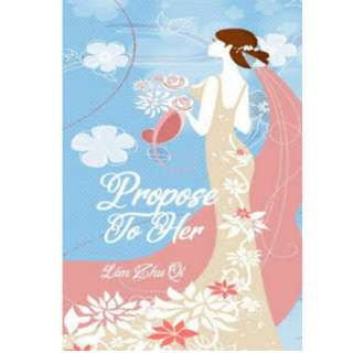 Ebook Propose to Her - Lim Zhu Qi