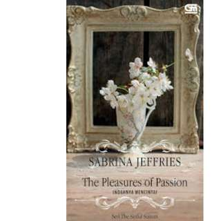 Ebook Indahnya Mencintai (The Pleasures of Passion) - Sabrina Jeffries