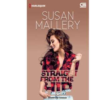 Ebook Kesempatan Terindah (Straight From The Hip) - Susan Mallery