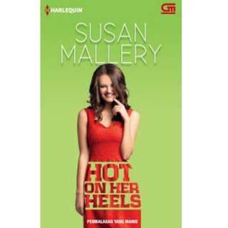 Ebook Pembalasan Yang Manis (Hot On Her Heels) - Susan Mallery