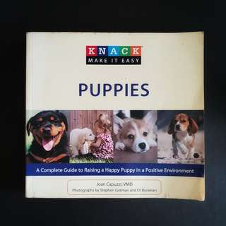 PUPPIES: A Complete Guide to Raising a Happy Puppy in a Positive Environment